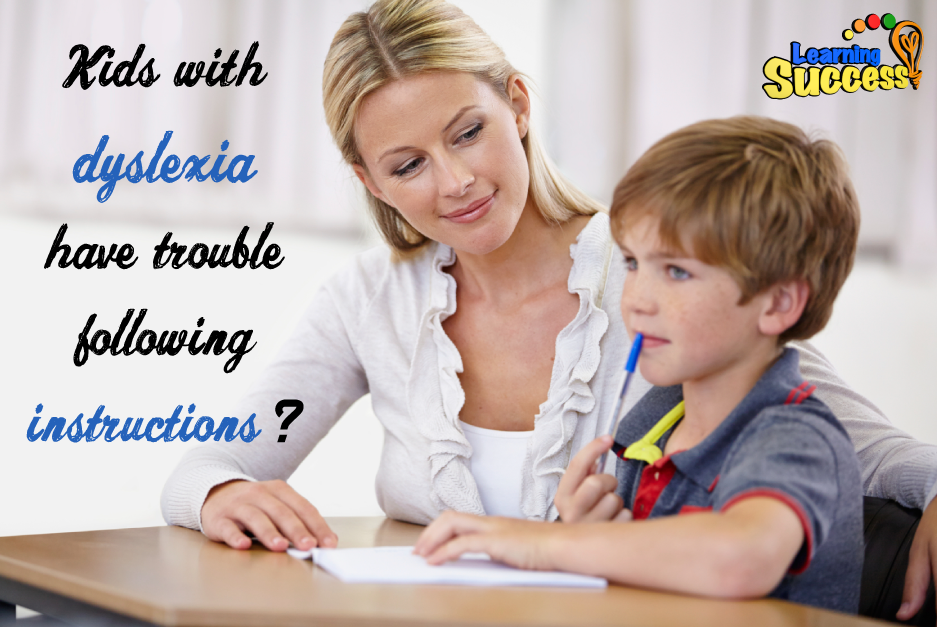 Why Do Kids With Dyslexia Have Trouble Following Instructions